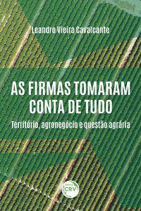 AS FIRMAS TOMARAM CONTA DE TUDO: - CAVALCANTE, LEANDRO VIEIRA