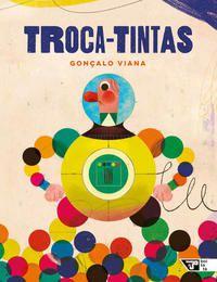 TROCA-TINTAS - VIANA, GONÇALO