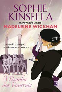 A RAINHA DOS FUNERAIS - KINSELLA, SOPHIE