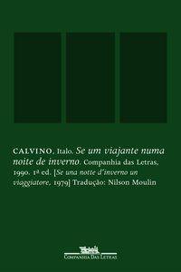 SE UM VIAJANTE NUMA NOITE DE INVERNO - CALVINO, ITALO