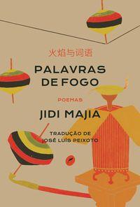 PALAVRAS DE FOGO - MAJIA, JIDI