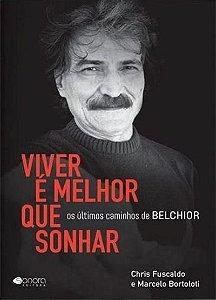 VIVER É MELHOR QUE SONHAR - FUSCALDO, MARCELO
