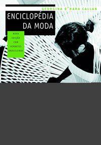 ENCICLOPÉDIA DA MODA - CALLAN, GEORGINA O
