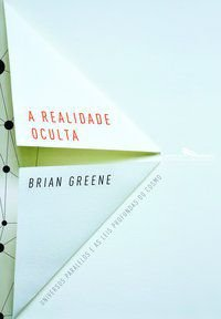A REALIDADE OCULTA - GREENE, BRIAN