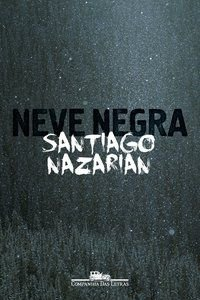 NEVE NEGRA - NAZARIAN, SANTIAGO