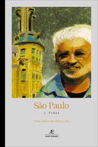 SÃO PAULO: VIDAS - VOL. 2 - SCARPELLINI, VINCENZO