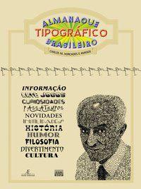 ALMANAQUE TIPOGRÁFICO BRASILEIRO - HORCADES, CARLOS M.