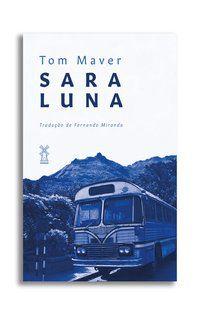 SARA LUNA - MAVER, TOM