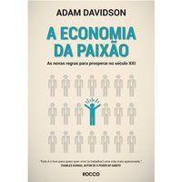 A ECONOMIA DA PAIXÃO - DAVIDSON, ADAM
