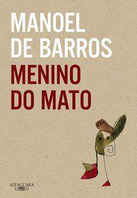 MENINO DO MATO - BARROS, MANOEL DE