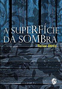 SUPERFICIE DA SOMBRA, A - -
