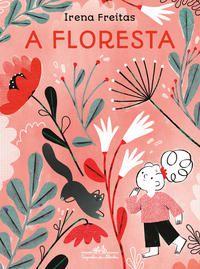 A FLORESTA - FREITAS, IRENA
