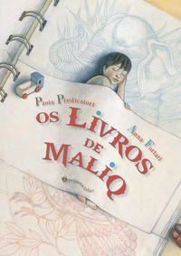 OS LIVROS DE MALIQ - PREDICATORI, PAOLA