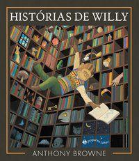 HISTÓRIAS DE WILLY - BROWNE, ANTHONY