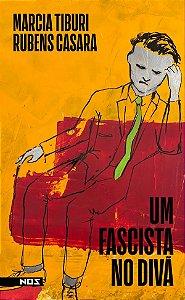 UM FASCISTA NO DIVÃ - TIBURI, MARCIA