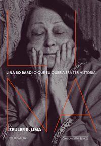 LINA BO BARDI - R. LIMA, ZEULER