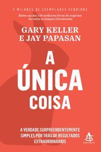 A ÚNICA COISA - KELLER, GARY