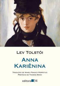 ANNA KARIÊNINA - TOLSTÓI, LEV