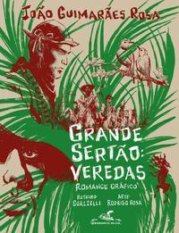 GRANDE SERTÃO: VEREDAS (EDIÇÃO EM QUADRINHOS) - GUIMARÃES ROSA, JOÃO
