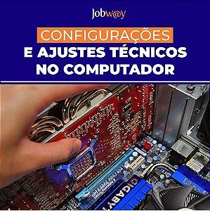Configuração e Ajustes Técnicos no Computador