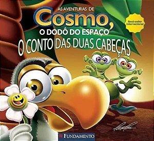 Aventura De Cosmo, O Dodô Do Espaço, As - O Conto Das Duas Cabeças