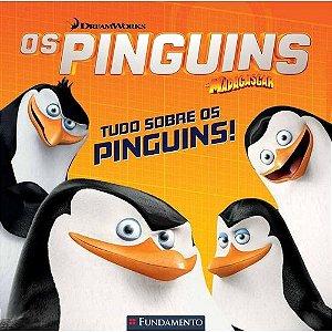 Livro Os Pinguins de Madagascar - Tudo Sobre os Pinguins (DreamWorks)