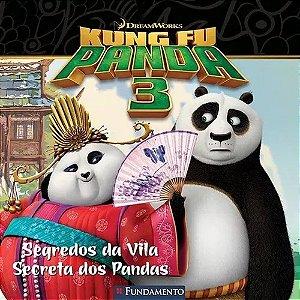 Livro kung Fu Panda 3 - Segredos da Vila Secreta dos Pandas (DreamWorks)