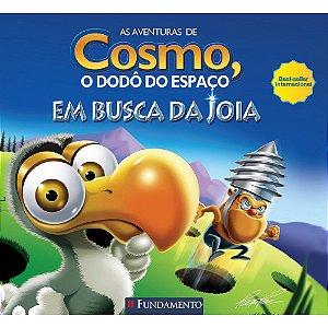 Livro As Aventuras de Cosmo, o Dodô do Espaço: Em Busca da Joia
