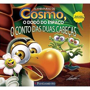 Livro As Aventuras de Cosmo, o Dodô do Espaço: o Conto das Duas Cabeças