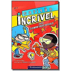 Livro Capitão Incrível: Contra O Homem Nacho De Queijo - Vol. 2