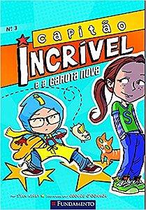 Livro Capitão Incrível: E a Garota Nova - Vol. 3