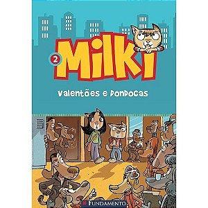 Livro Milki 2: Valentões E Dondocas