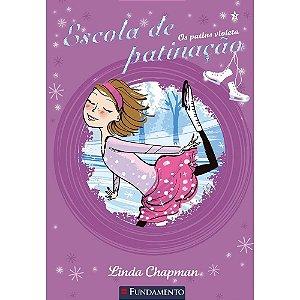 Livro Escola de Patinação 2: Os Patins Violeta