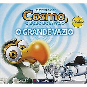 Livro As Aventuras de Cosmo, o Dodô do Espaço: O Grande Vazio