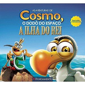 Livro As Aventuras de Cosmo, o Dodô do Espaço: A Ilha do Rei