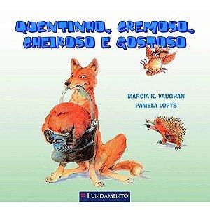 Livro Quentinho, Cremoso, Cheiroso E Gostoso