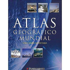 Livro Atlas Geográfico Mundial Com o Brasil em Destaque