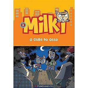 Livro Milki 3: O Clube do Osso