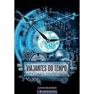 Livro Viajantes do Tempo 3 - Passado no Futuro