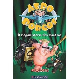 Livro Aeroporcos - O Megamistério dos Macacos