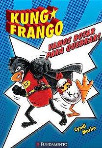 Livro Kung Frango - Vamos Botar Para Quebrar!