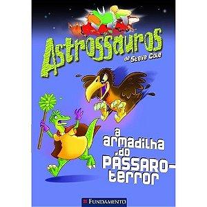 Livro Astrossauros: A Armadilha do Pássaro -Terror