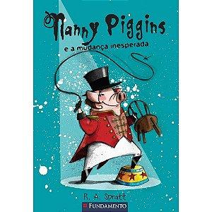 Livro Nanny Piggins e a Mudança Inesperada