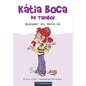 Livro Kátia Boca de Tambor - Qualquer Um, Menos Eu