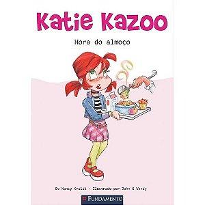 Livro Katie Kazoo - Hora do Almoço