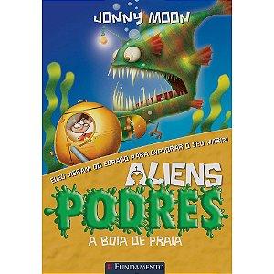 Livro Aliens Podres - A Boia de Praia