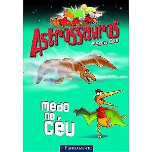 Livro Astrossauros: Medo no Céu