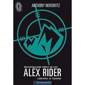 Livro Alex Rider - Desvendando Point Blanc