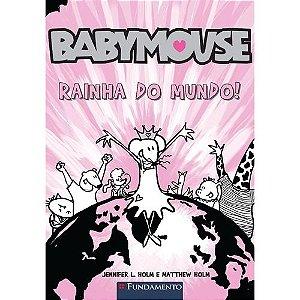 Livro Baby Mouse - Rainha Do Mundo!