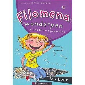 Livro Filomena Wonderpen - É Uma Boneca Pequenina
